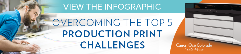 Overcoming the Top 5 Production Print Challenges