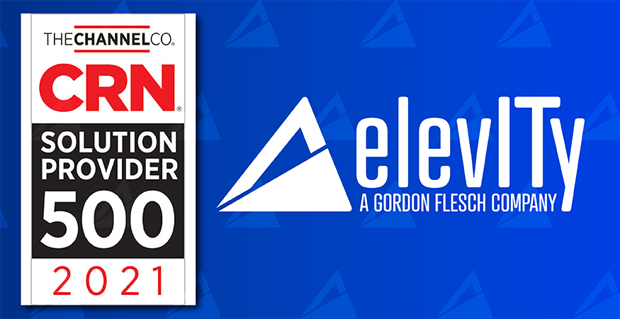 Elevity Featured on CRN's 2021 Solution Provider 500 List