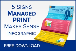 5 signs managed print makes sense infographic.