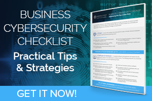Business Cybersecurity Checklist. Practical Tips & Strategies.
